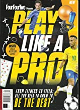 FOUR FOUR TWO PRESENT PLAY LIKE A PRO MAGAZINE, ISSUE, 2019 ISSUE # 01 UK EDITION( PLEASE NOTE: ALL THESE MAGAZINES ARE PET & SMOKE FREE MAGAZINES. NO ADDRESS LABEL. FRESH FROM NEWSSTAND) (SINGLE ISSUE MAGAZINE)