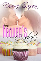 For Heaven's Cakes Kindle Edition