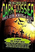 Dark Dossier #51: The Magazine of Ghosts, Aliens, Monsters, & Killers! (Dark Dossier Magazine)