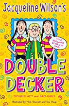 Double Act and Bad Girls (Jacqueline Wilson's Double Decker)