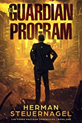 The Guardian Program (The Terre Hoffman Chronicles Book 1) Kindle Edition