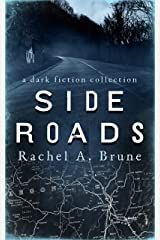 Side Roads: A Dark Fiction Collection Kindle Edition