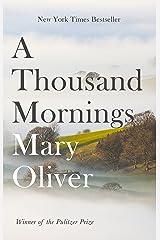 A Thousand Mornings Kindle Edition