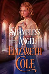 A Shameless Angel: A Regency Spy Romance (Secrets of the Zodiac Book 3) Kindle Edition