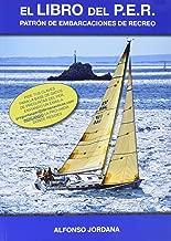 El libro del PER : Patrón de Embarcaciones de Recreo