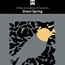 A Macat Analysis of Rachel Carson's Silent Spring