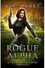Rogue Alpha (Jacky Leon Book 7) Kindle Edition
