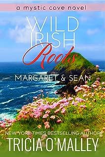 Wild Irish Roots: Margaret & Sean (The Mystic Cove Series Book 5)