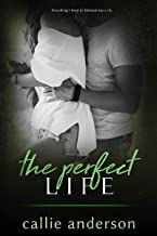 The Perfect Life (Fatal Series Book 4)