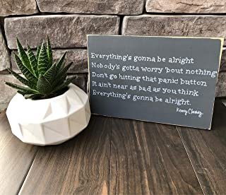 rfy9u7 Everything's Gonna Be Alright Song Quote.Wood Sign