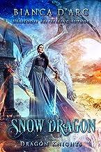Snow Dragon (Dragon Knights Book 16)