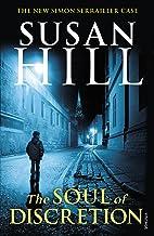 The Soul of Discretion: Simon Serrailler Book 8 (Simon Serrailler series)