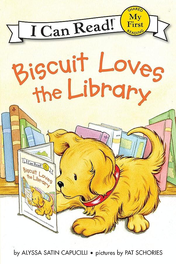 どちらか安定した治安判事Biscuit Loves the Library (My First I Can Read) (English Edition)