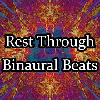 Rest Through Binaural Beats