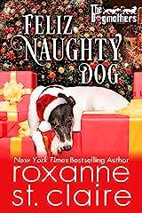 Feliz Naughty Dog (The Dogmothers Book 7) Kindle Edition