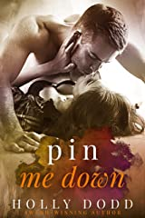 Pin Me Down (Brewhouse Book 2) Kindle Edition