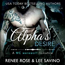 Alpha's Desire: An MC Werewolf Romance: Bad Boy Alphas Series, Book 6