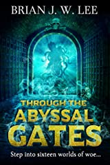 Through the Abyssal Gates Kindle Edition