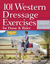 101 Western Dressage Exercises for Horse & Rider (Read & Ride)