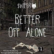 Mejor Better Off Alone Mp3 de 2021 - Mejor valorados y revisados