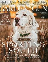 Garden & Gun 2016 Magazine AT HOME WITH BUNNY WILLIAMS Our Biggest Gift Guide Ever A PERFECT FLORIDA CITRUS GARDEN