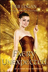 Faery Unexpected (Faery Chronicles Book 1) Kindle Edition