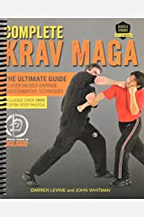Complete Krav Maga: The Ultimate Guide to Over 250 Self-Defense and Combative Techniques Spiral-bound