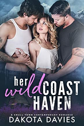 Her Wild Coast Haven: A Small Town Contemporary Romance (Storm Harbor Book 2) (English Edition)
