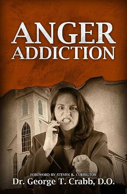Anger:  A Misunderstood Emotion (English Edition)