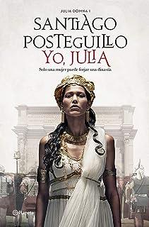 Yo, Julia: Premio Planeta 2018 (Autores Españoles e Iberoamericanos)
