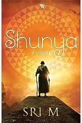 Shunya: A Novel Kindle Edition