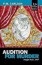 Audition for Murder (Maggie Ryan Book 1)