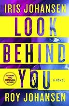 Look Behind You: A Novel (Kendra Michaels Book 5)