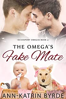 The Omega's Fake Mate (Oceanport Omegas Book 4)