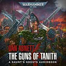 Guns of Tanith: Warhammer 40,000: Gaunt's Ghosts, Book 5