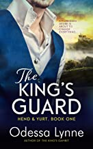 The King's Guard (Hend & Yurt Book 1)