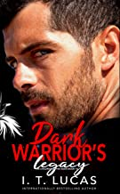 Dark Warrior`s Legacy (The Children Of The Gods Paranormal Romance Series Book 10)