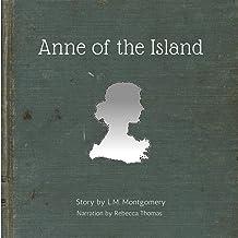 Anne of the Island: Anne, Book 3
