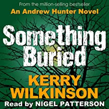 Something Buried: An Absolutely Gripping Mystery Thriller: Andrew Hunter, Book 3