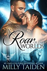 Roar of the Worlds (Paranormal Dating Agency Book 34) Kindle Edition