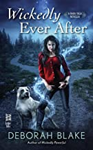 Wickedly Ever After (A Baba Yaga Novel)