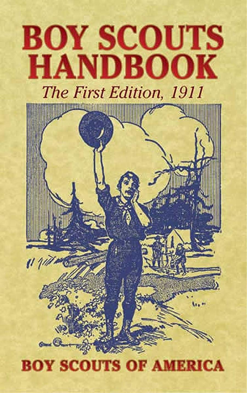 放課後ジョージバーナード車Boy Scouts Handbook: The First Edition, 1911 (Dover Books on Americana) (English Edition)