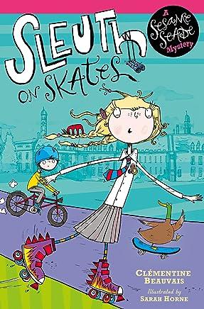 Sleuth on Skates: Book 1 (Sesame Seade Mysteries) (English Edition)