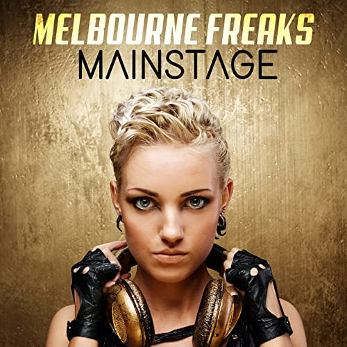 Mainstage by Melbourne Freaks on Amazon Music - Amazon com