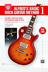Alfred's Basic Rock Guitar Method 1: The Most Popular Series for Learning How to Play (Guitar) (Alfred's Basic Guitar Library) Kindle Edition