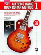 Alfred's Basic Rock Guitar Method 1: The Most Popular Series for Learning How to Play (Guitar) (Alfred's Basic Guitar Libr...