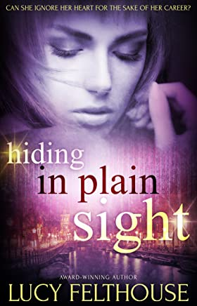 Hiding in Plain Sight: A Sexy Spy Thriller Novel