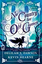 No Country for Old Gnomes: The Tales of Pell (The Tales of Pell Series Book 2) (English Edition)