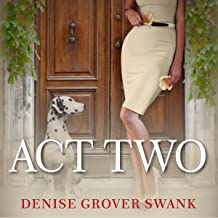 Act Two: Magnolia Steele Mystery Series, Book 2