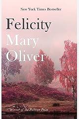 Felicity Kindle Edition